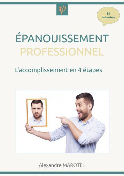 Epanouissement professionnel - ACCOMPLISSEMENT EN 4 ETAPES - EBOOK GRATUIT